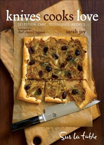 Knives Cooks Love by Sarah Jay,